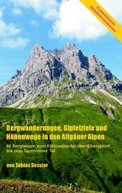 Bergwanderungen, Gipfelziele und Höhenwege in den Allgäuer Alpen (eBook, ePUB)
