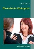 Elternarbeit im Kindergarten (eBook, ePUB)