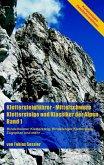 Klettersteigführer - Mittelschwere Klettersteige und Klassiker der Alpen, Band 1 (eBook, ePUB)