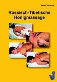 Russisch-Tibetische Honigmassage (eBook, ePUB)