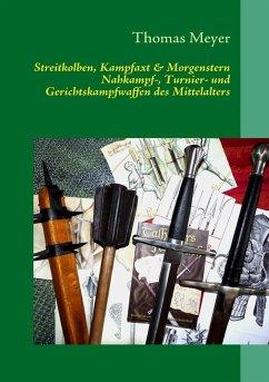 Streitkolben, Kampfaxt & Morgenstern (eBook, ePUB)