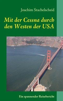 Mit der Cessna durch den Westen der USA (eBook, ePUB)