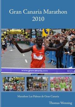 Gran Canaria Marathon 2010 (eBook, ePUB)