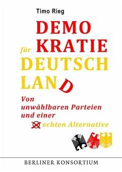 Demokratie für Deutschland (eBook, ePUB) - Rieg, Timo