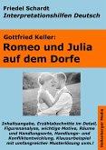 Romeo und Julia auf dem Dorfe - Lektürehilfe und Interpretationshilfe. Interpretationen und Vorbereitungen für den Deutschunterricht (eBook, ePUB)