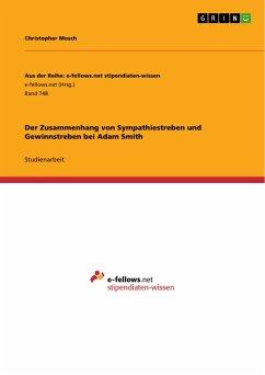 Der Zusammenhang von Sympathiestreben und Gewinnstreben bei Adam Smith