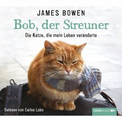 Bob, der Streuner / Bob, der Streuner Bd.1 (MP3-Download)