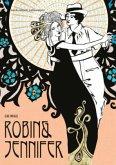 Robin und Jennifer. Historischer Liebesroman