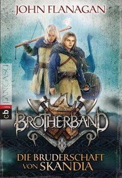 Die Bruderschaft von Skandia / Brotherband Bd.1 (eBook, ePUB) - Flanagan, John