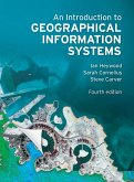 An Introduction to Geographical Information Systems (eBook, PDF)
