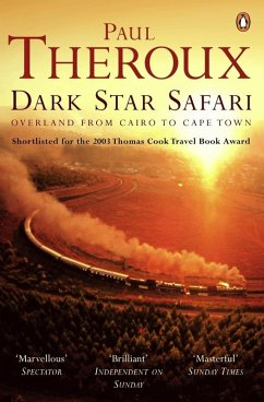 Dark Star Safari (eBook, ePUB) - Theroux, Paul