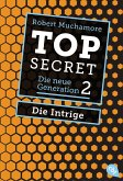Die Intrige / Top Secret. Die neue Generation Bd.2 (eBook, ePUB)