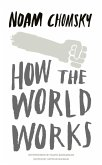 How the World Works (eBook, ePUB)