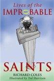 Lives of the Improbable Saints (eBook, PDF)