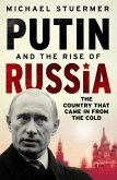 Putin And The Rise Of Russia (eBook, ePUB)
