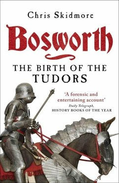 Bosworth (eBook, ePUB) - Skidmore, Chris