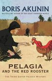 Pelagia And The Red Rooster (eBook, ePUB)