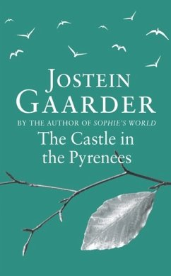 The Castle in the Pyrenees (eBook, ePUB) - Gaarder, Jostein