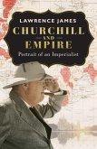 Churchill and Empire (eBook, ePUB)