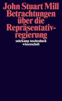 Betrachtungen über die Repräsentativregierung (eBook, ePUB) - Mill, John Stuart