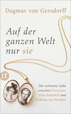 Auf der ganzen Welt nur sie (eBook, ePUB) - Gersdorff, Dagmar Von; Gersdorff, Dagmar Von