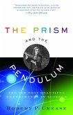 The Prism and the Pendulum (eBook, ePUB)