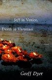 Jeff in Venice, Death in Varanasi (eBook, ePUB)