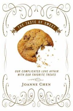 The Taste of Sweet (eBook, ePUB) - Chen, Joanne