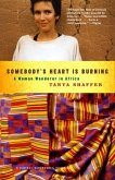 Somebody's Heart Is Burning (eBook, ePUB)