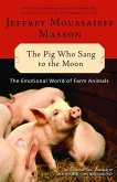 The Pig Who Sang to the Moon (eBook, ePUB)