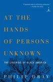 At the Hands of Persons Unknown (eBook, ePUB)