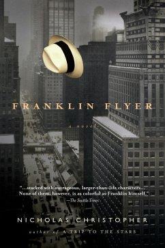 Franklin Flyer (eBook, ePUB) - Christopher, Nicholas
