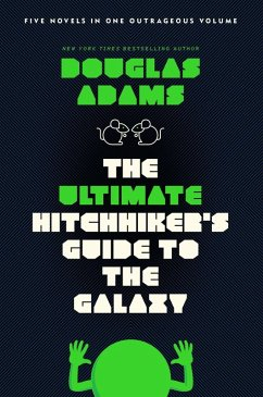 The Ultimate Hitchhiker's Guide to the Galaxy (eBook, ePUB) - Adams, Douglas