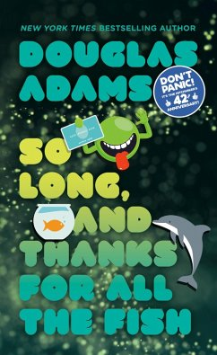 So Long, and Thanks for All the Fish (eBook, ePUB) - Adams, Douglas