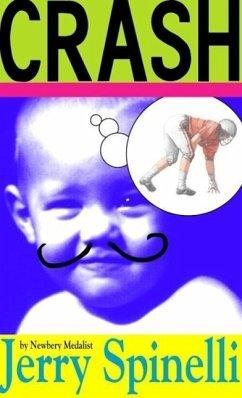 Crash (eBook, ePUB) - Spinelli, Jerry