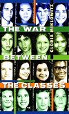 The War Between the Classes (eBook, ePUB)