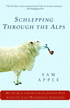 Schlepping Through the Alps (eBook, ePUB) - Apple, Sam