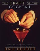 The Craft of the Cocktail (eBook, ePUB)