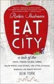 Eat the City (eBook, ePUB)