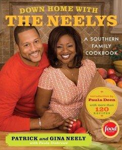 Down Home with the Neelys (eBook, ePUB) - Disbrowe, Paula; Neely, Pat; Neely, Gina