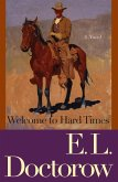 Welcome to Hard Times (eBook, ePUB)