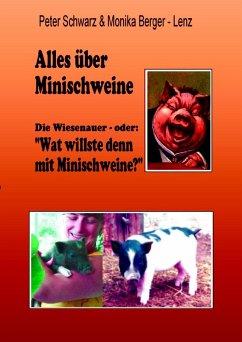 Alles über Minischweine (eBook, ePUB)