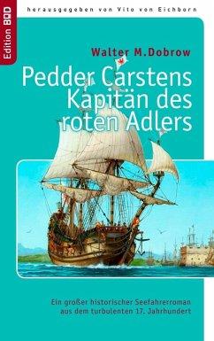 Pedder Carstens Kapitän des roten Adlers (eBook, ePUB)