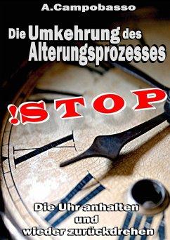 STOP - Die Umkehrung des Alterungsprozesses (eBook, ePUB)