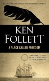 Place Called Freedom (eBook, ePUB)