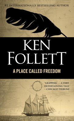 Place Called Freedom (eBook, ePUB) - Follett, Ken
