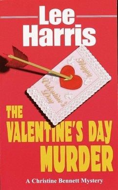 The Valentine's Day Murder (eBook, ePUB) - Harris, Lee