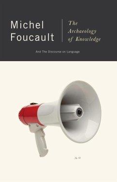 The Archaeology of Knowledge (eBook, ePUB) - Foucault, Michel