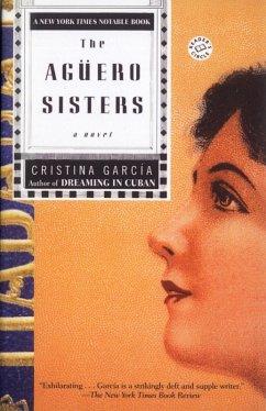 The Aguero Sisters (eBook, ePUB) - García, Cristina