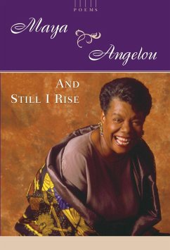 And Still I Rise (eBook, ePUB) - Angelou, Maya